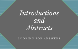 Introductions and Abstracts- Looking for answers